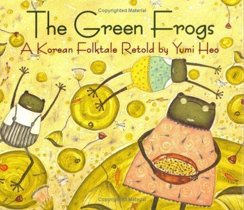 - The Green Frogs: A Korean Folktale