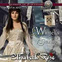 Winter's Flame: Seasons of Fortitude Series, Book 4 Audiobook by Elizabeth Rose Narrated by Brian J. Gill