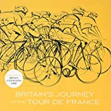 img - for Britain's Journey to the Tour De France book / textbook / text book