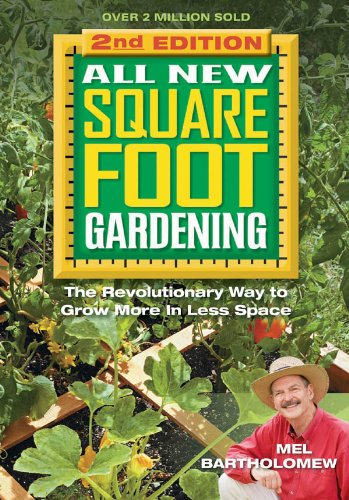 All New Square Foot Gardening, Second