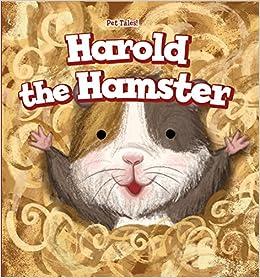 Book Harold the Hamster (Pet Tales!)
