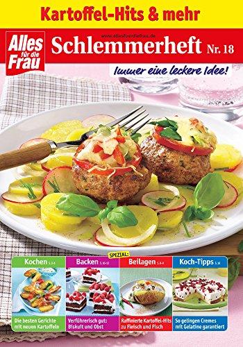 83528721ba Schlemmerheft Nr. 18: Kartoffel-Hits und mehr (German Edition) by [