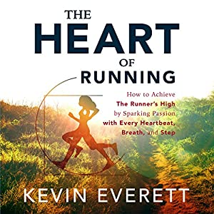 The Heart of Running Audiobook