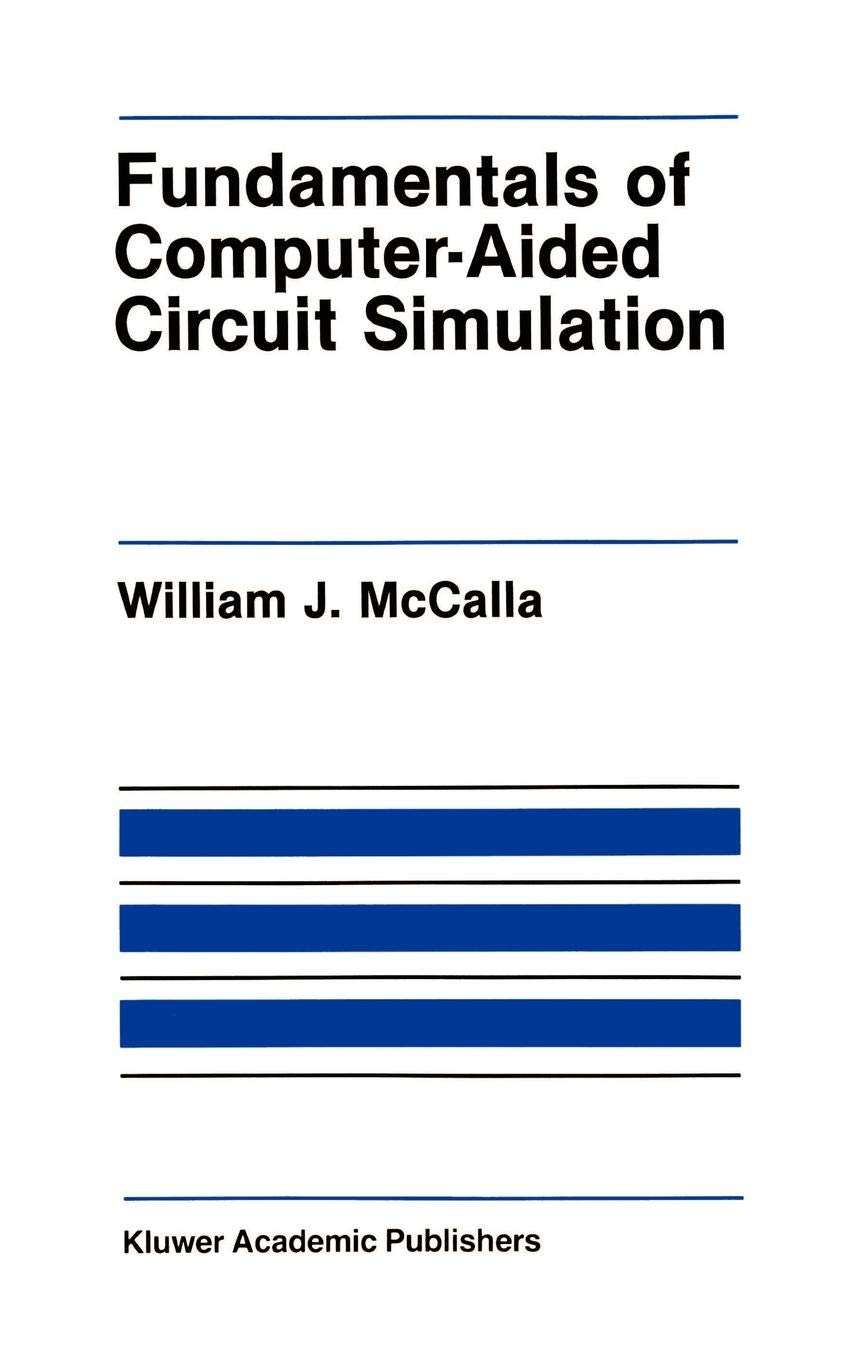 Fundamentals of Computer-Aided Circuit Simulation (The Springer