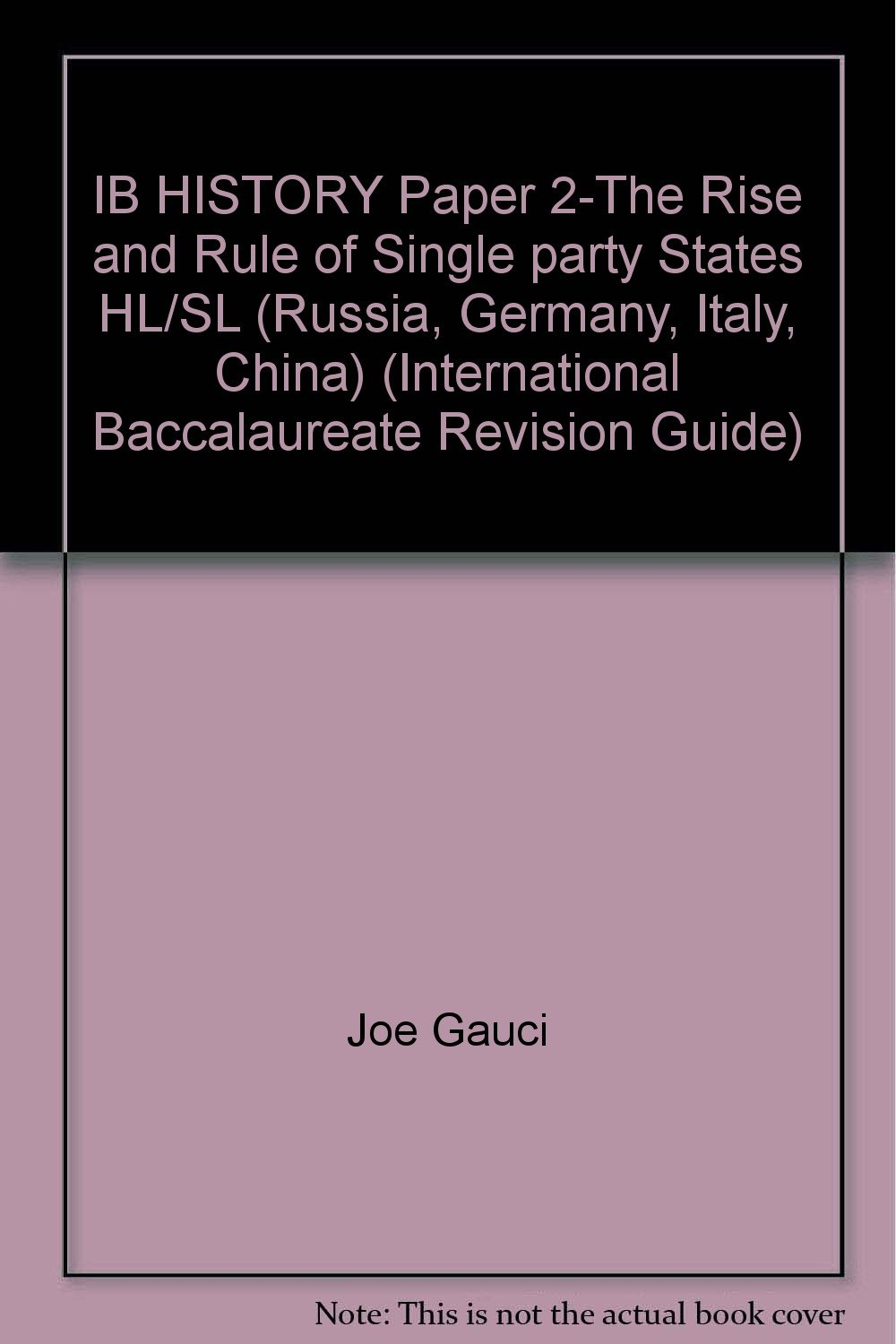 ib history authoritarian and single party states notes