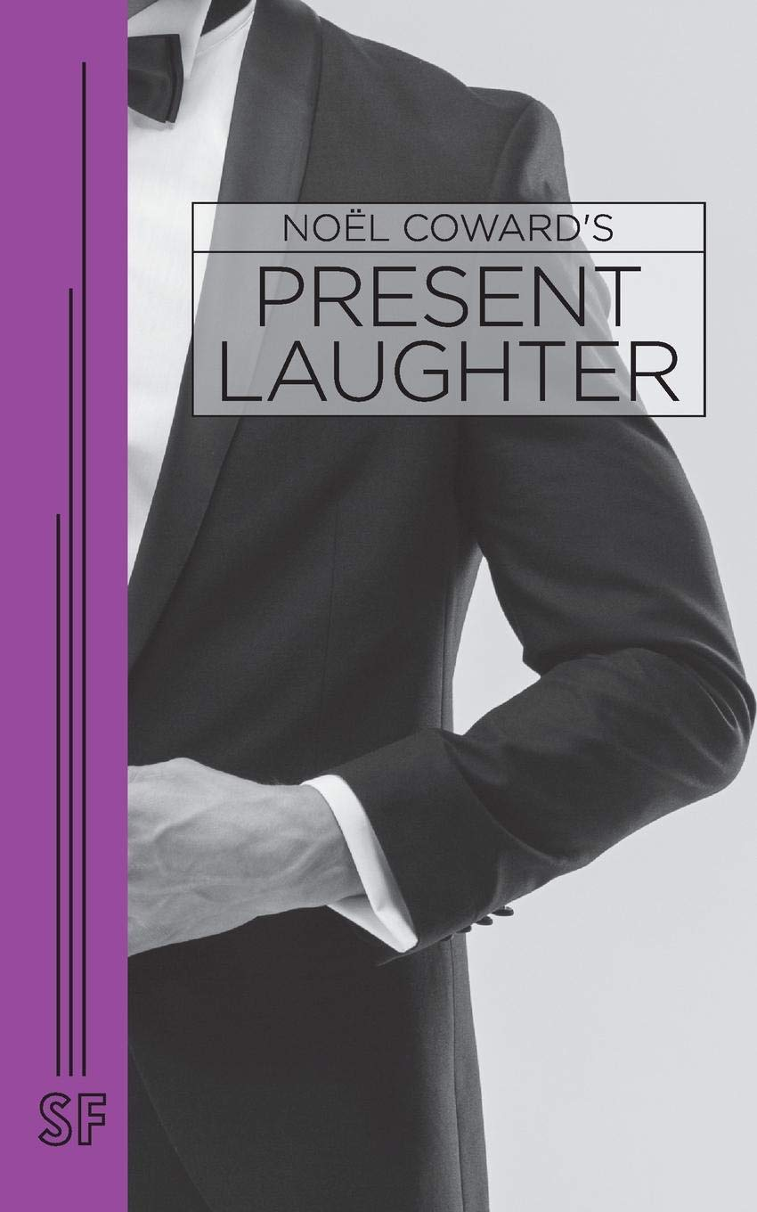 Present Laughter: a Light Comedy in Three Acts PDF