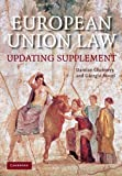 img - for European Union Law Updating Supplement: Text and Materials by Damian Chalmers (2008-09-11) book / textbook / text book