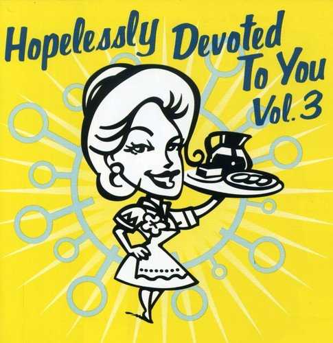 Price comparison product image Hopelessly Devoted To You Vol. 3