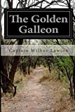 The Golden Galleon, Wilbur Lawton, 1500268976