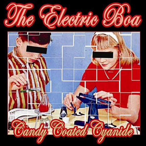 Candy Coated Cyanide [Explicit]