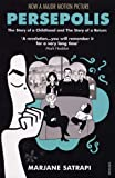 Persepolis : The Story of a Childhood and The Story of a Return
