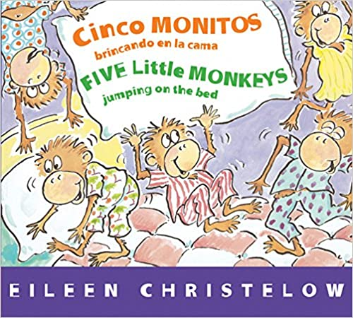 Five Little Monkeys Jumping on the Bed/Cinco Monitos brincando en la cama