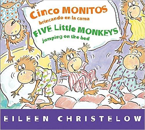 Five Little Monkeys Jumping on the Bed/Cinco Monitos brincando en la cama