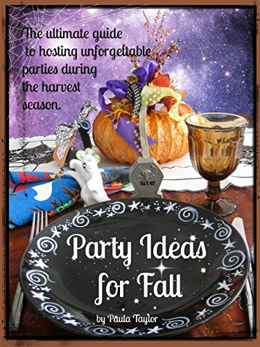 Party Ideas for Fall (The Seasons of Our Lives Book -