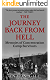 The Journey Back From Hell: Memoirs of Concentration Camp Survivors