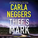 Thief's Mark: Sharpe & Donovan Audiobook by Carla Neggers Narrated by Carol Monda