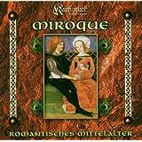 Miroque - Romantisches Mittelalter