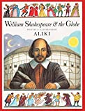 William Shakespeare & the Globe (Trophy Picture Books)