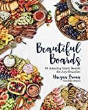 wine and cheese pack - Beautiful Boards:50 Amazing Snack Boards for Any Occasion