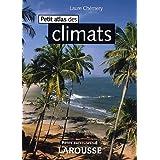PETIT ATLAS DES CLIMATS 2E ÉD.