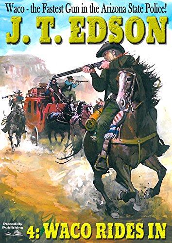 Waco Rides In (A Waco Western Book - Waco W
