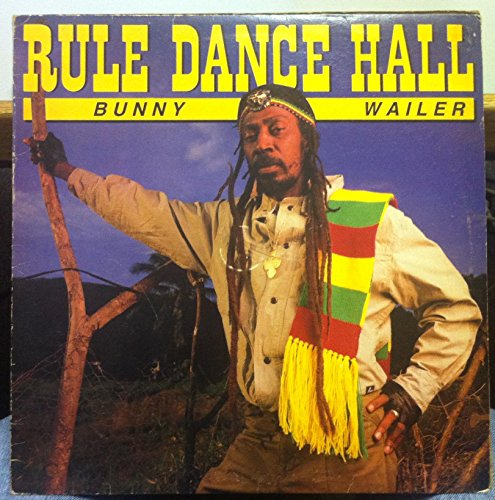 Bunny Wailer Rule Dance Hall vinyl record (Bunnies Dancing)