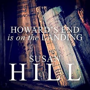 Howard's End Is on the Landing Audiobook