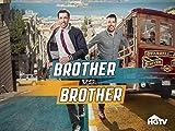 Brother vs. Brother, Season 6