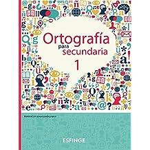 Ortografía para secundaria. Vol. 1