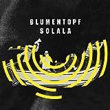 Blumentopf - Solala