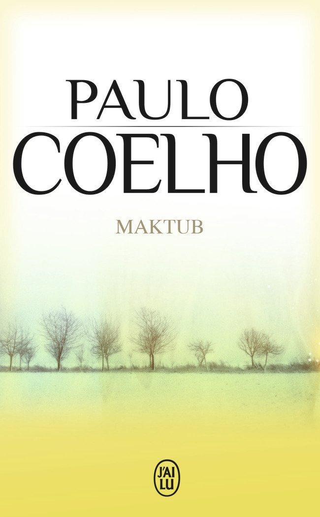 Read Online Maktub (Litterature Generale) (French Edition) PDF