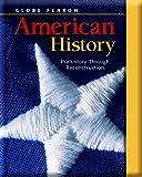 Globe Fearon American History, GLOBE, 0130244007