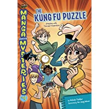 The Kung Fu Puzzle: A Mystery with Time and Temperature (Manga Math Mysteries Book 4)