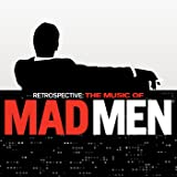 Retrospective: The Music Of Mad Men (Original Series Soundtrack)