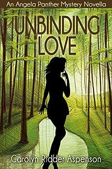 Amazon.com: Unbinding Love: An Angela Panther Mystery