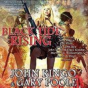 Black Tide Rising | John Ringo, Eric Flint, John Scalzi, Dave Klecha, Sarah A. Hoyt, Jody Lynn Nye, Michael Z. Williamson