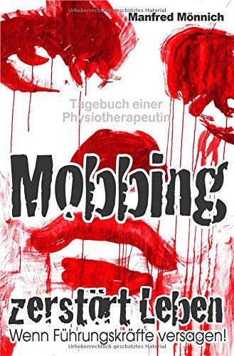 Mobbing zerstört Leben: Wenn Führungskräfte versagen