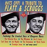 Hats Off! The Bluegrass Tribute To Lester Flatt & Earl Scruggs