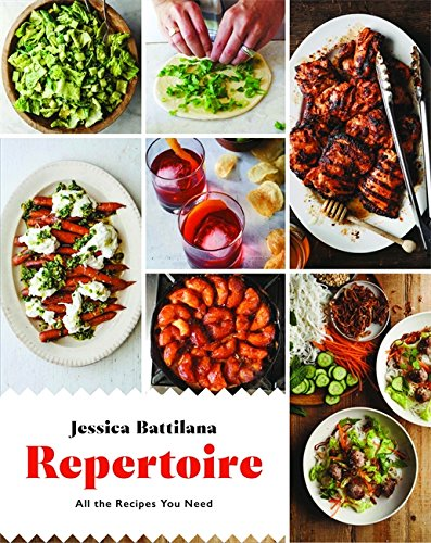 Repertoire: All the Recipes You Need by Jessica Battilana