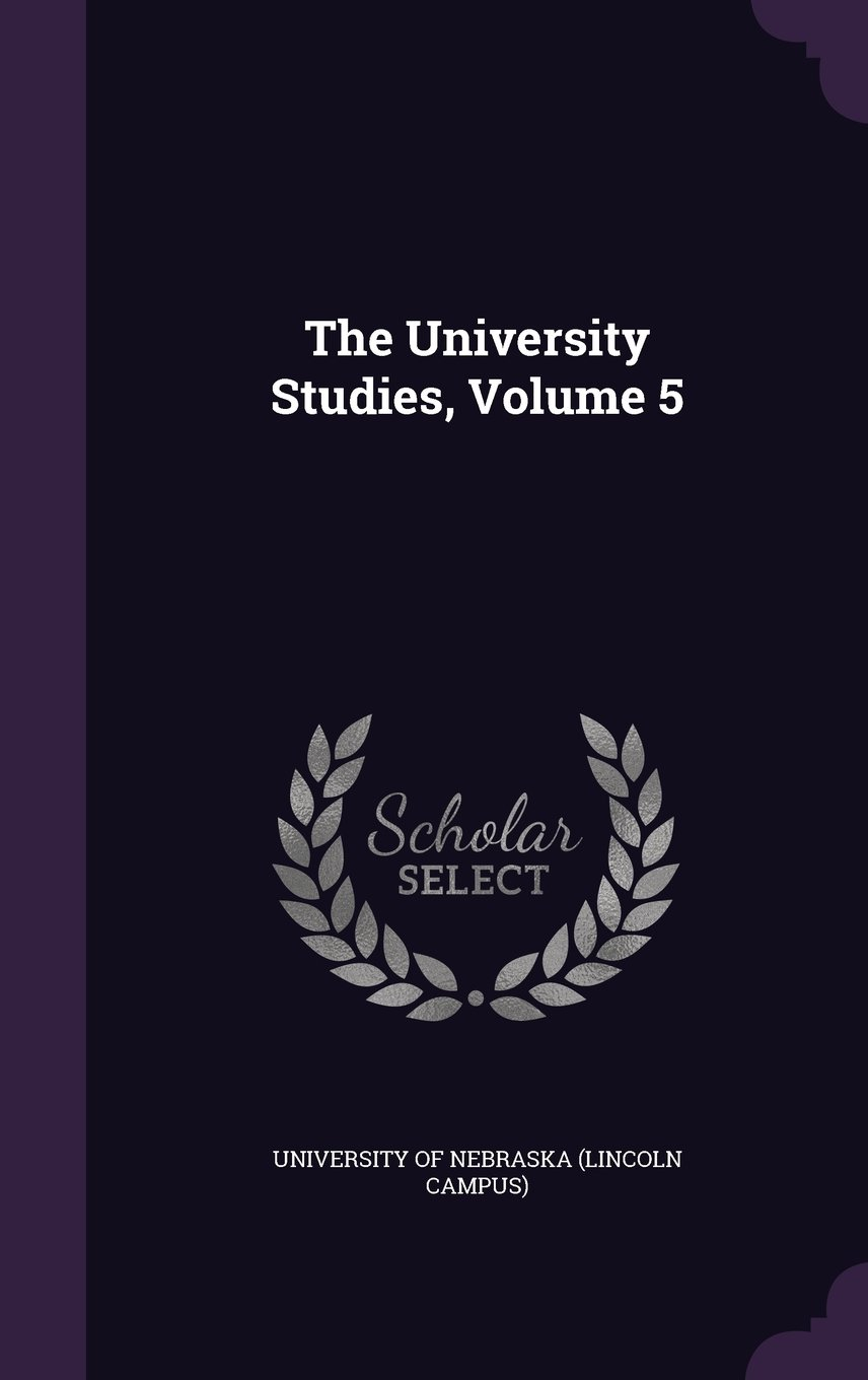 Read Online The University Studies, Volume 5 pdf epub