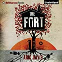 The Fort Audiobook by Aric Davis Narrated by Nick Podehl