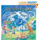 The Seventh Day: A Shabbat Story (General Jewish Interest)