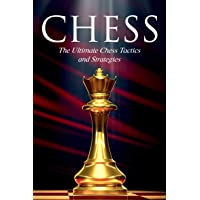 CHESS: The Ultimate Chess Tactics and Strategies!