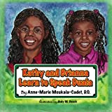 Kathy and Brianna Learn to Speak Duala, Anne-Marie Moukala-Cadet D.O., 1419663976