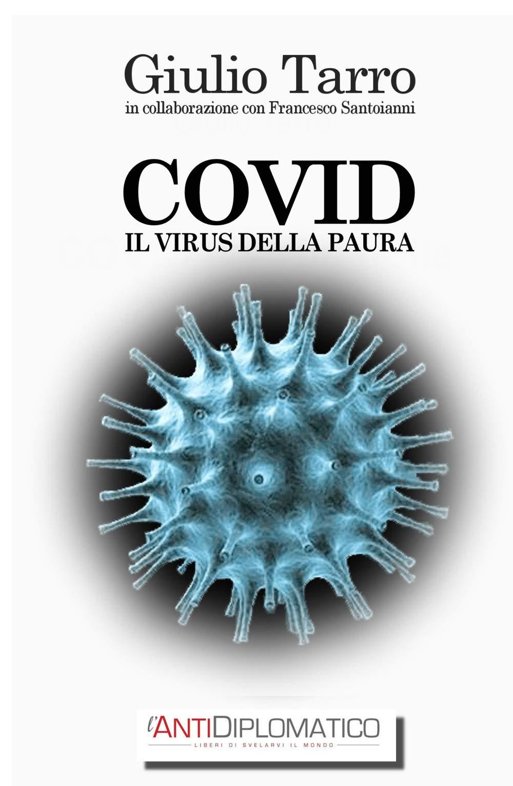 COVID Il virus della paura La community di ilmiolibro.it: Amazon.es: Giulio Tarro: Libros en idiomas extranjeros