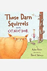 Those Darn Squirrels and the Cat Next Door by Adam Rubin(2016-10-04) Paperback Bunko