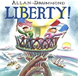 Liberty!, Allan Drummond, 0374343853