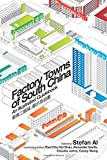 Factory Towns of South China: An Illustrated Guidebook (English and Chinese Edition)