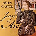 Joan of Arc: A History Audiobook by Helen Castor Narrated by Anne Flosnik