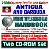 2008 Country Profile and Guide to Antigua and